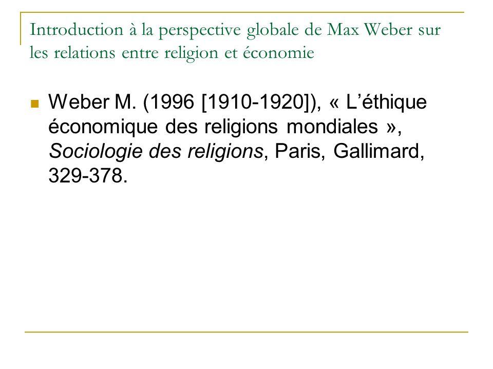 Introduction à la perspective globale de Max Weber sur les relations entre religion et économie