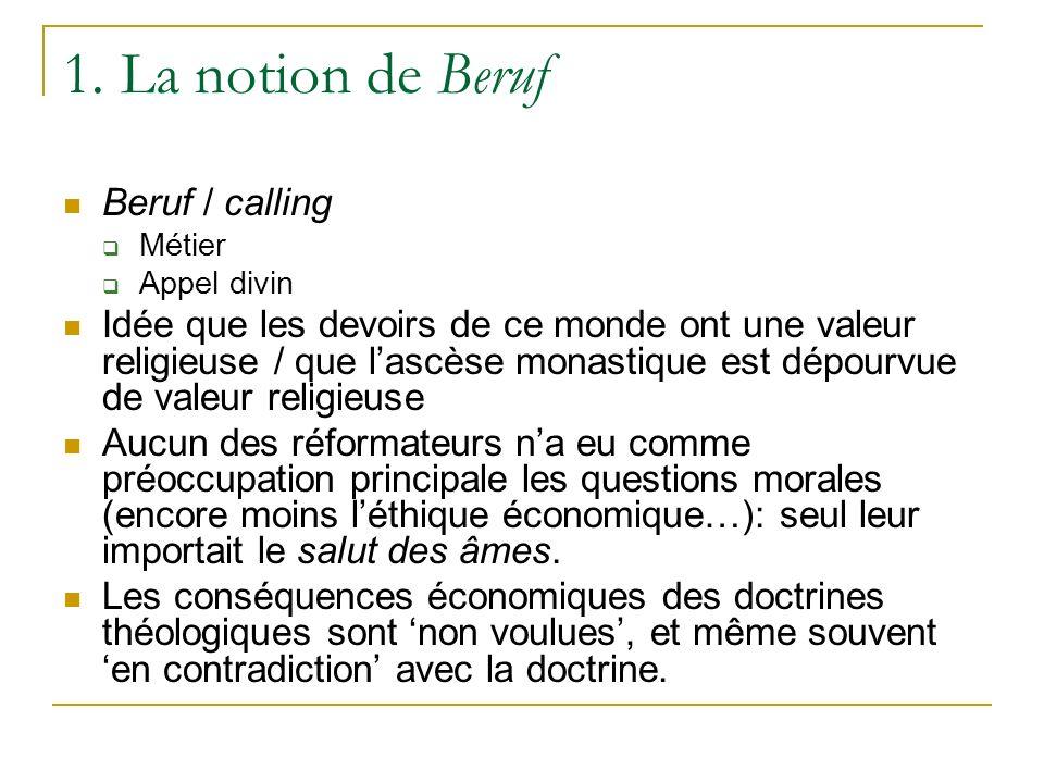 1. La notion de Beruf Beruf / calling