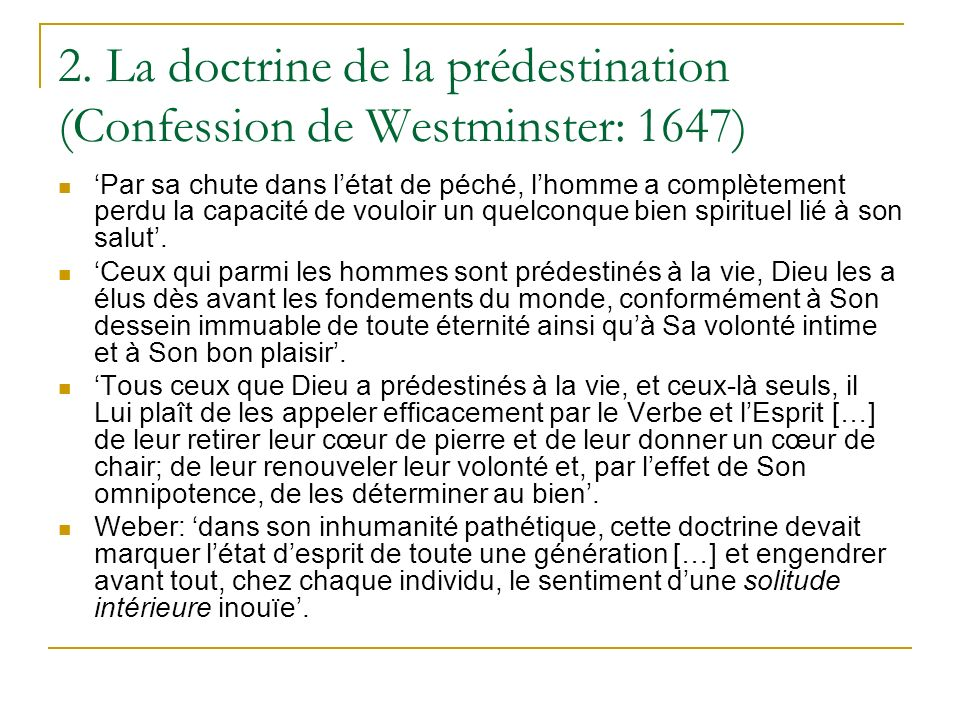 2. La doctrine de la prédestination (Confession de Westminster: 1647)