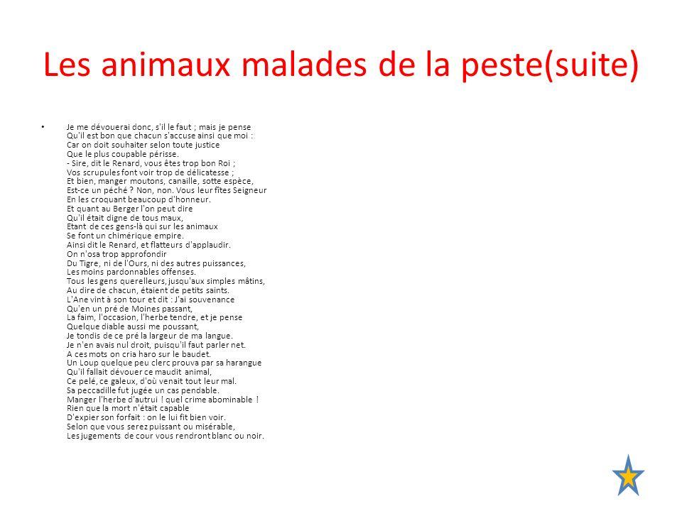 Les animaux malades de la peste(suite)