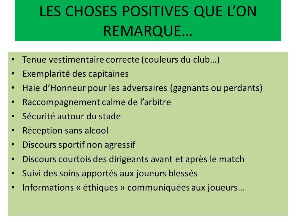 LES CHOSES POSITIVES QUE L'ON REMARQUE…