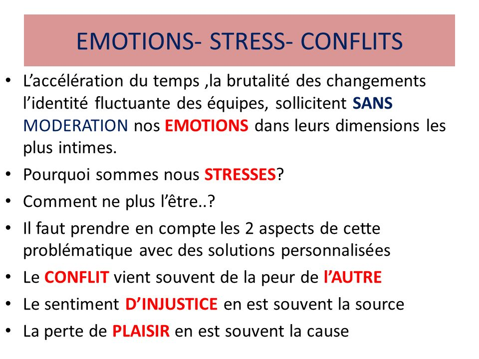 EMOTIONS- STRESS- CONFLITS