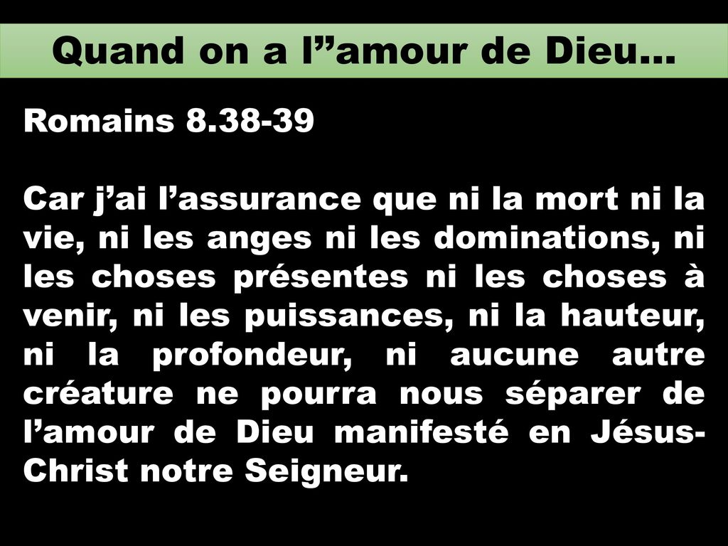 Quand on a l''amour de Dieu…