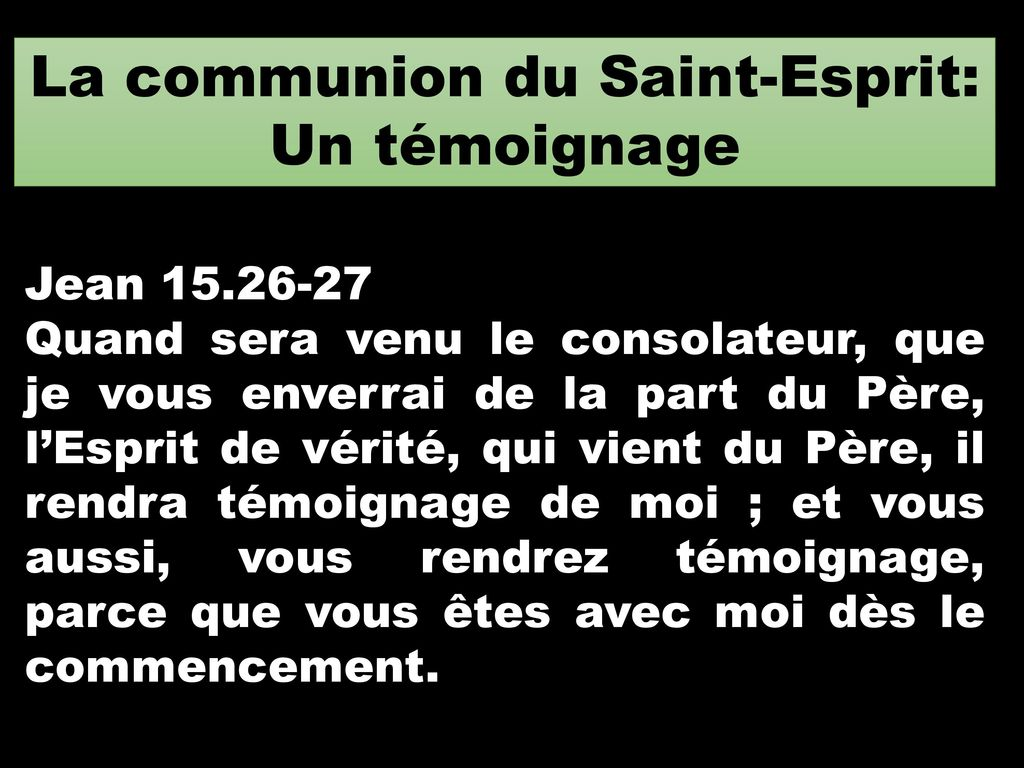 La communion du Saint-Esprit: