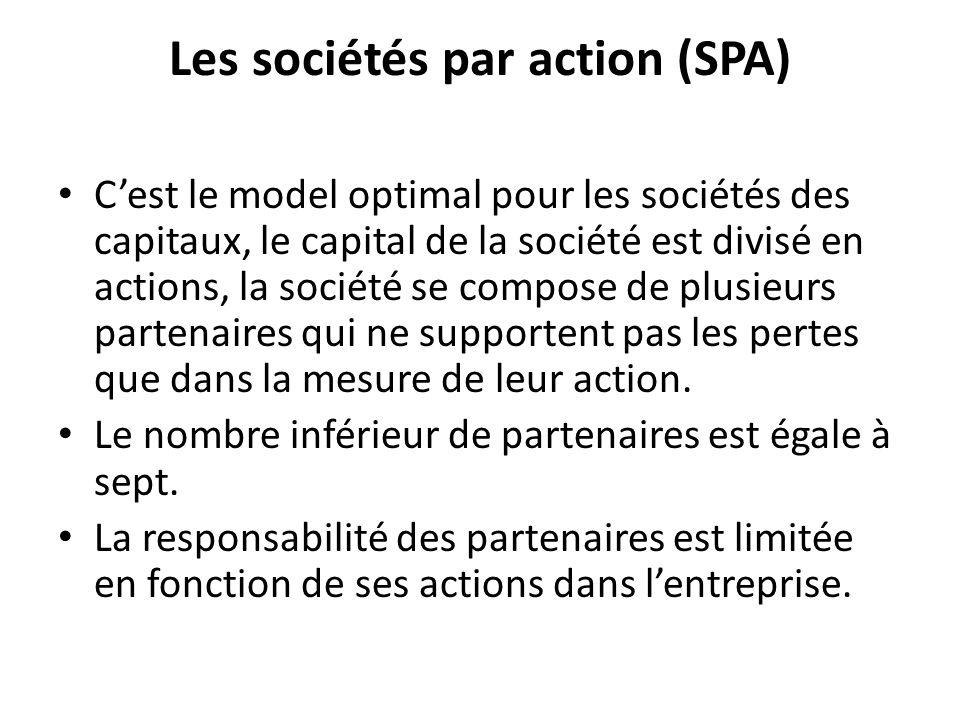 Les sociétés par action (SPA)