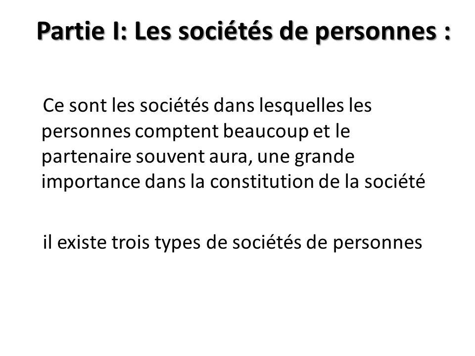 Partie I: Les sociétés de personnes :