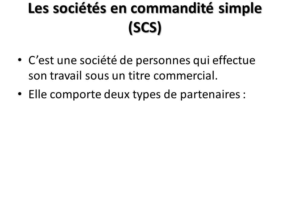 Les sociétés en commandité simple (SCS)