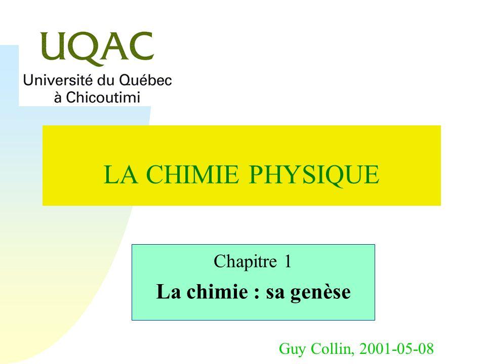 Chapitre 1 La chimie : sa genèse