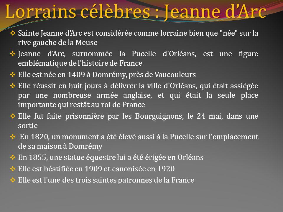 Lorrains célèbres : Jeanne d'Arc