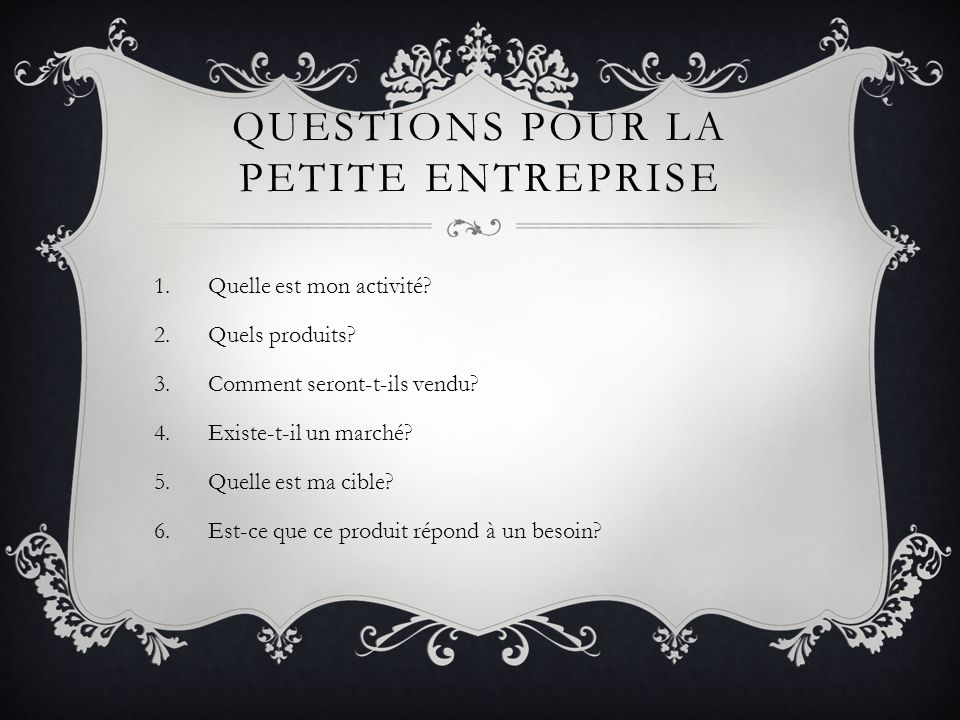 Questions pour la petite entreprise
