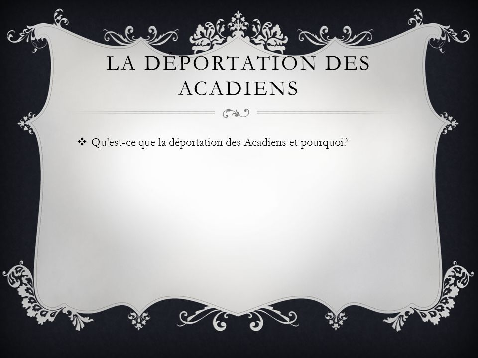La déportation des Acadiens