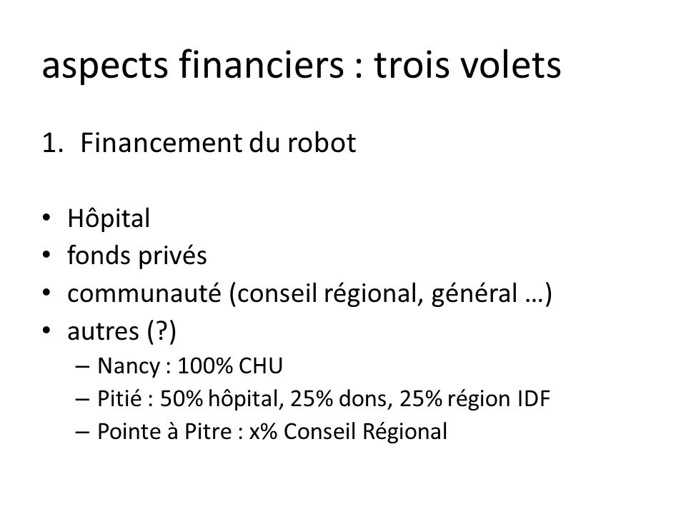 aspects financiers : trois volets