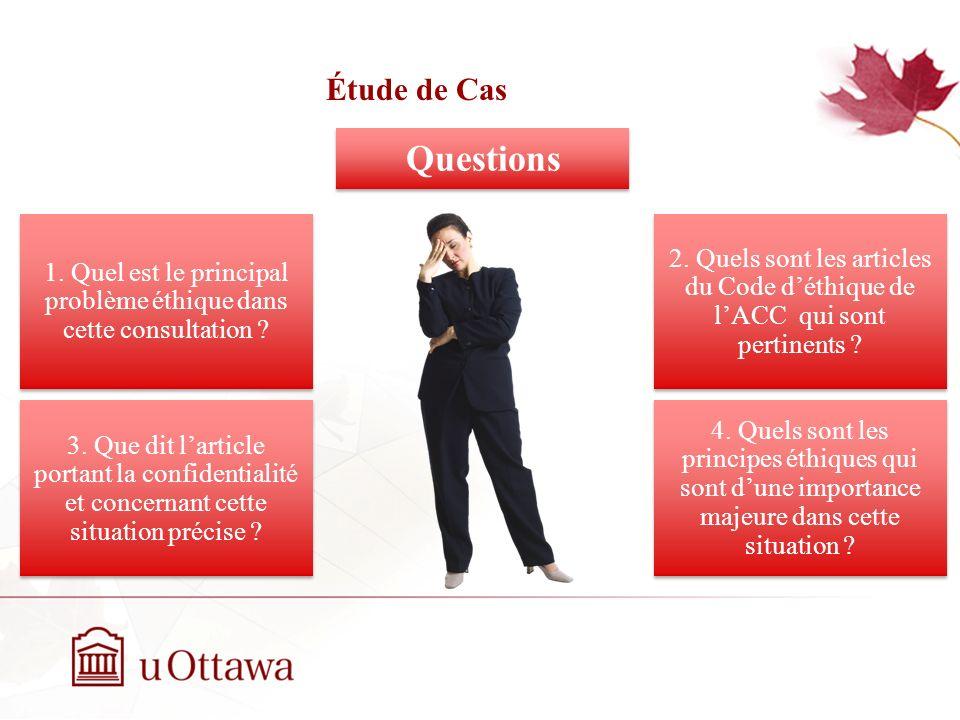 1. Quel est le principal problème éthique dans cette consultation