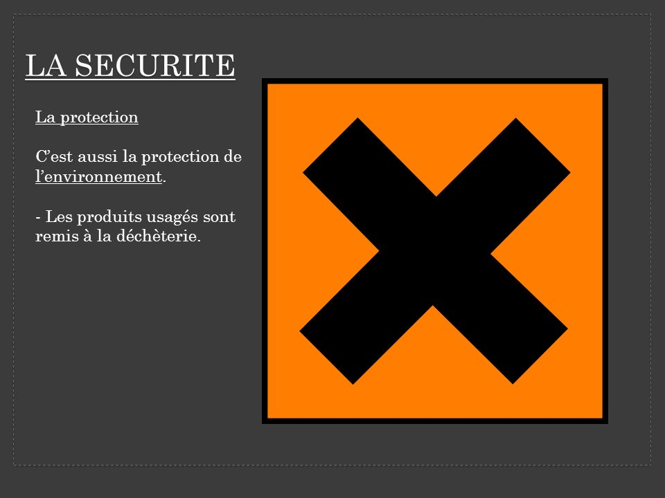 LA SECURITE La protection