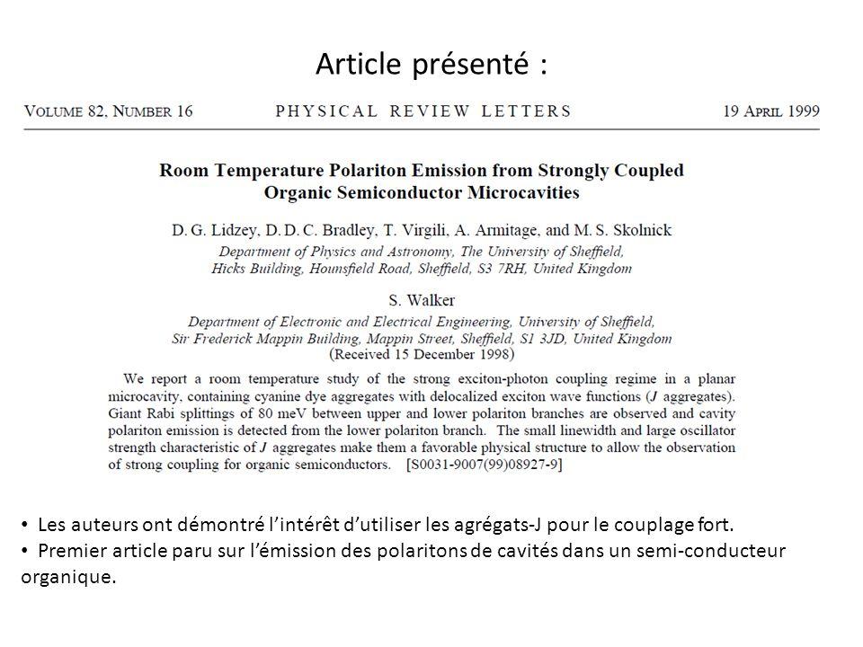 Article présenté : Les auteurs ont démontré l'intérêt d'utiliser les agrégats-J pour le couplage fort.