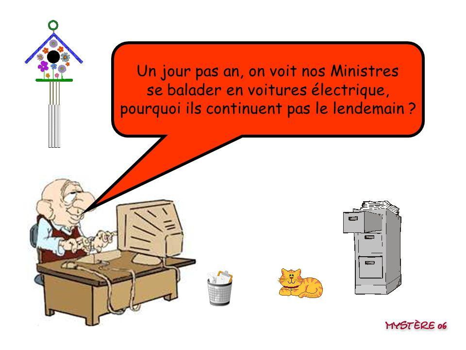 Un jour pas an, on voit nos Ministres