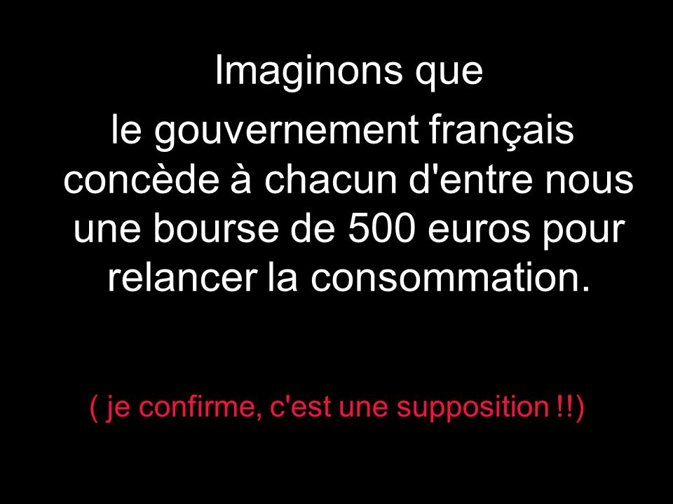 ( je confirme, c est une supposition !!)