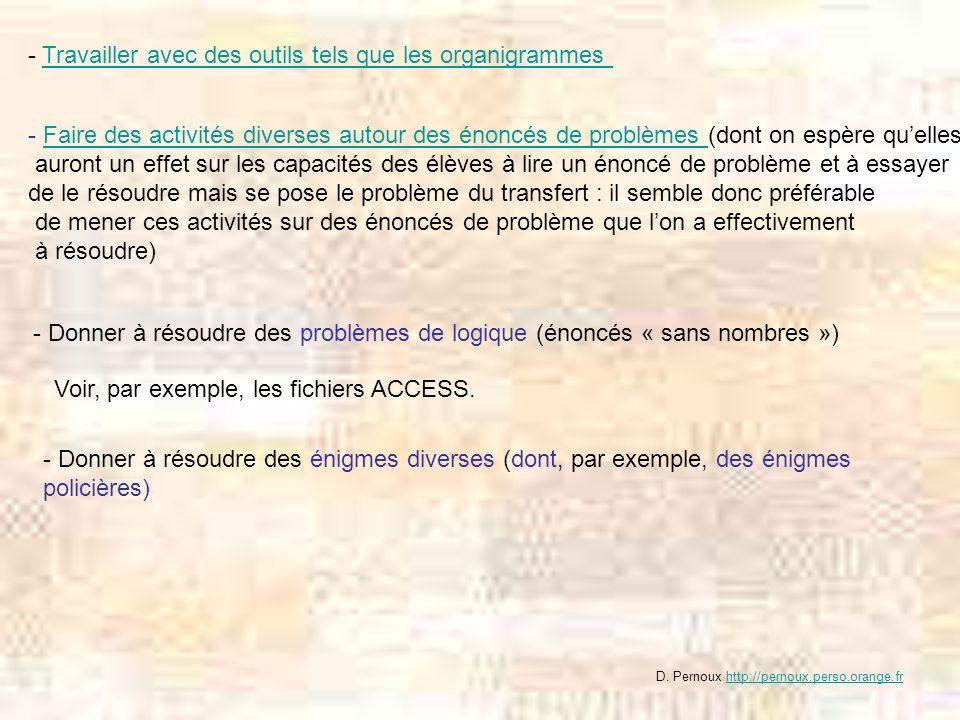 - Travailler avec des outils tels que les organigrammes