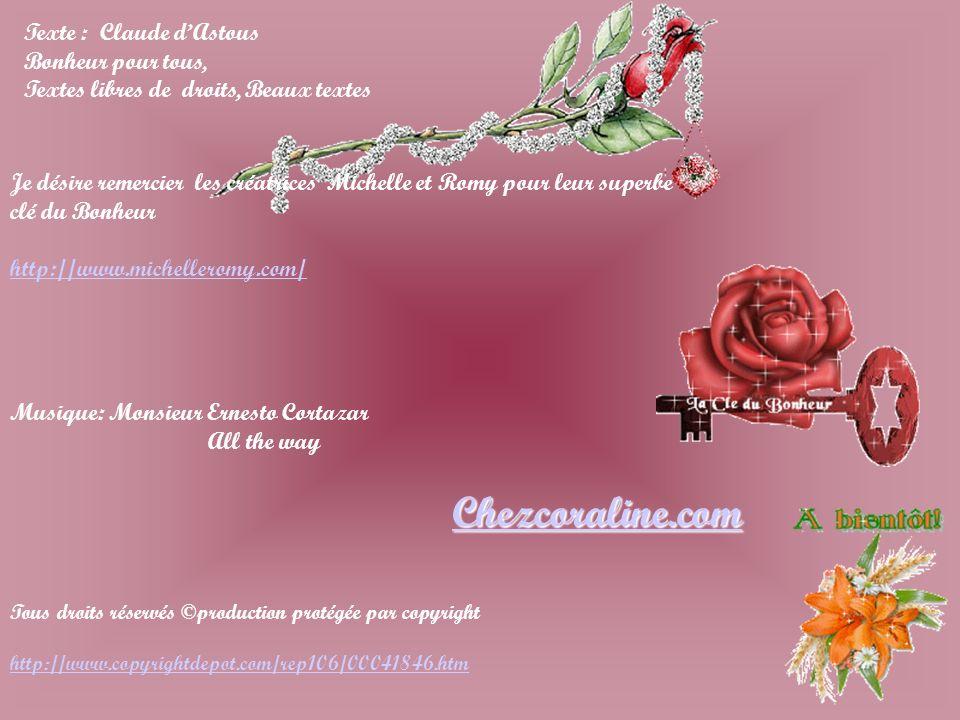 Chezcoraline.com Texte : Claude d'Astous Bonheur pour tous,