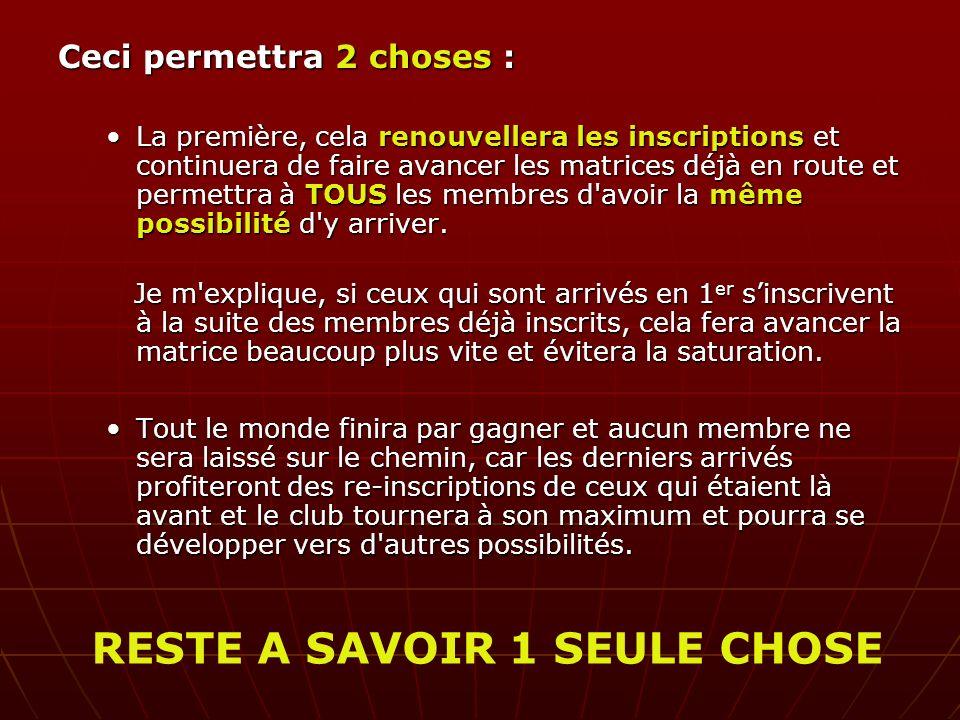RESTE A SAVOIR 1 SEULE CHOSE