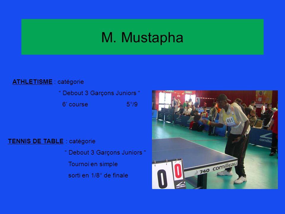 M. Mustapha ATHLETISME : catégorie Debout 3 Garçons Juniors