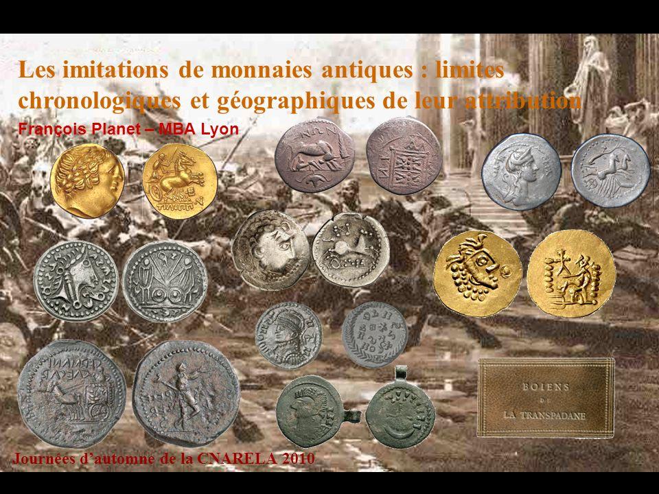Les imitations de monnaies antiques : limites chronologiques et géographiques de leur attribution