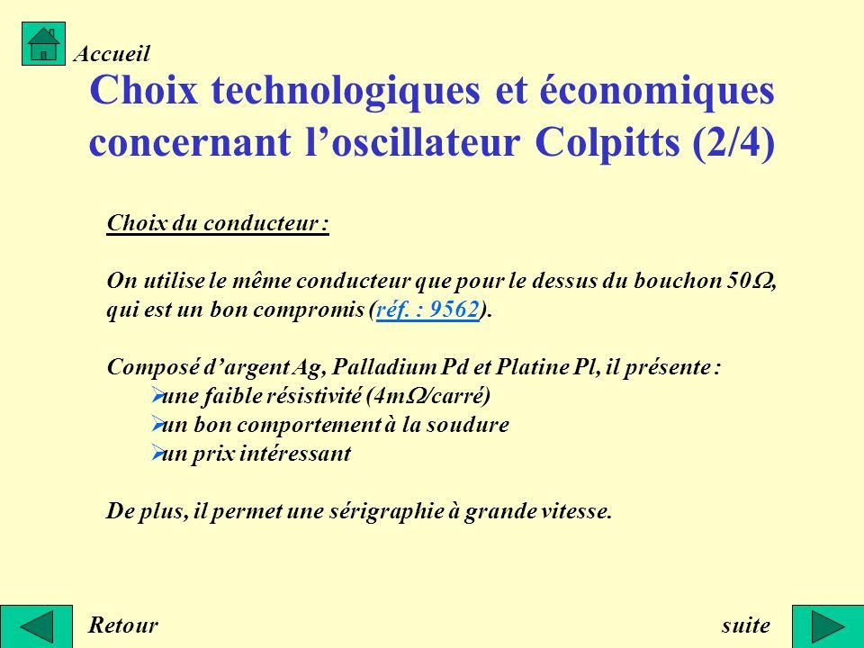 Accueil Choix technologiques et économiques concernant l'oscillateur Colpitts (2/4) Choix du conducteur :