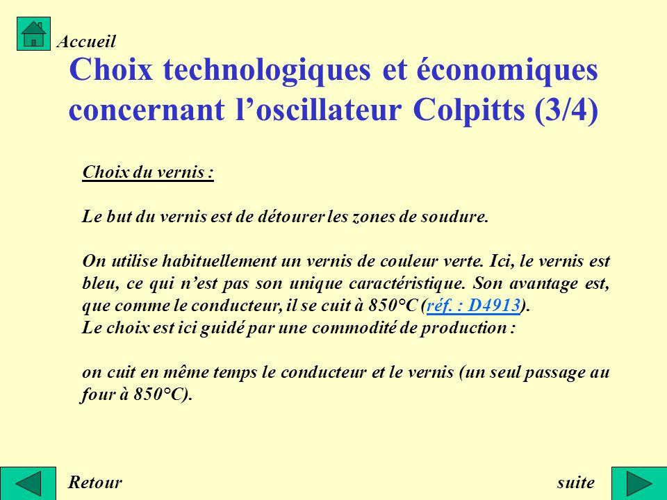 Accueil Choix technologiques et économiques concernant l'oscillateur Colpitts (3/4) Choix du vernis :