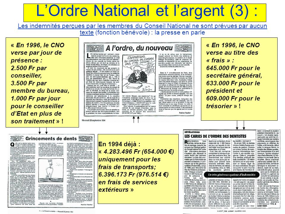 L'Ordre National et l'argent (3) :
