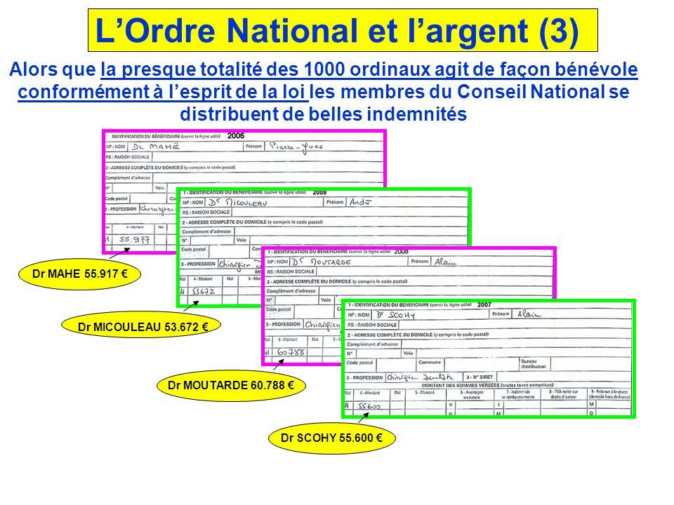 L'Ordre National et l'argent (3)