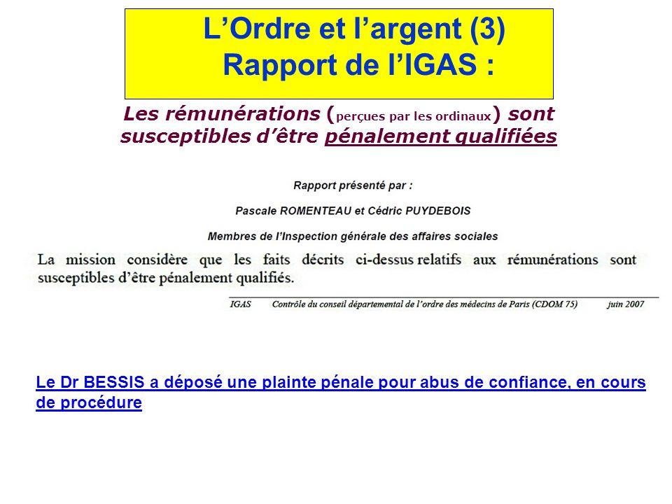 L'Ordre et l'argent (3) Rapport de l'IGAS :