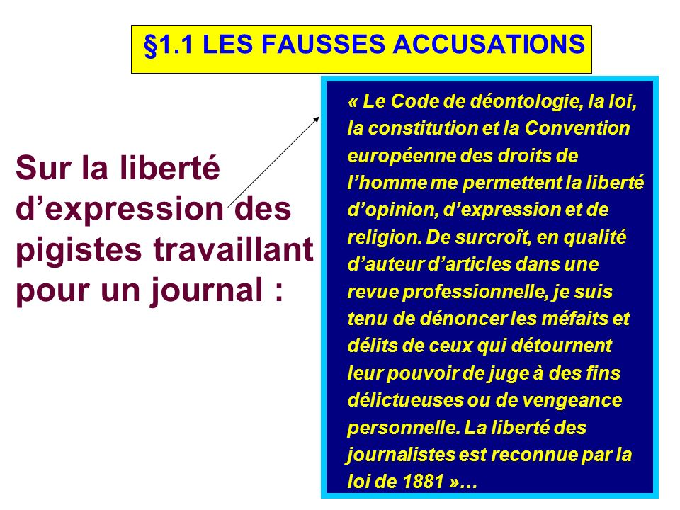 §1.1 LES FAUSSES ACCUSATIONS