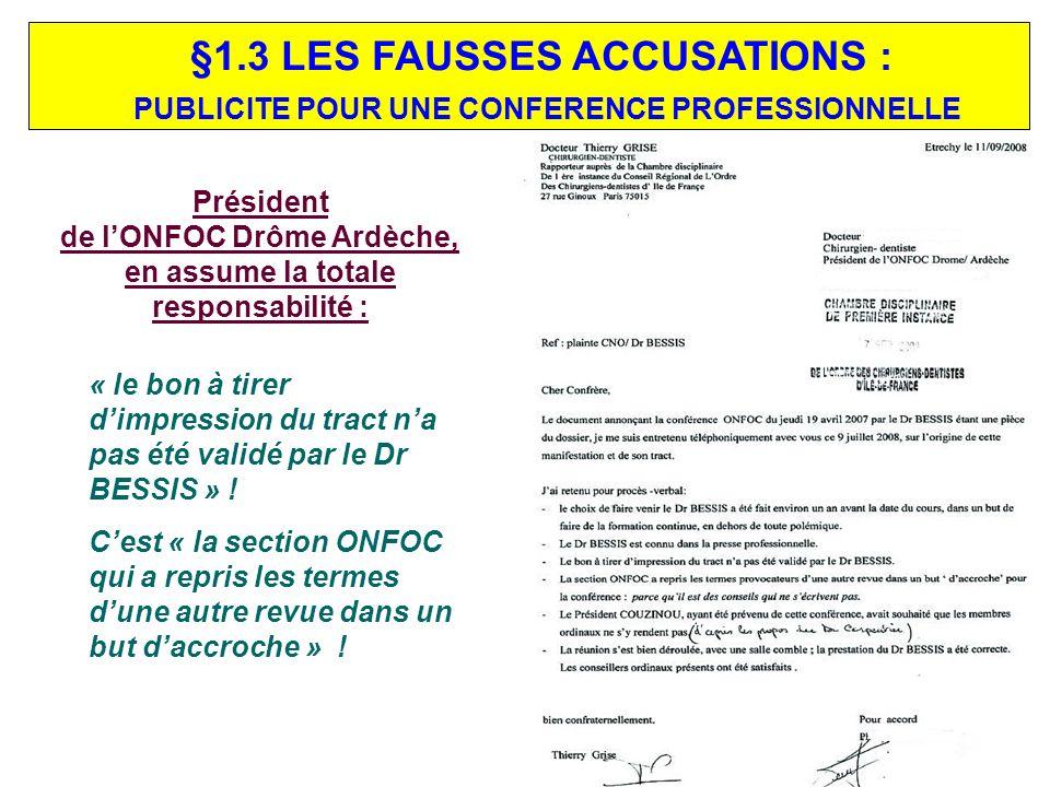 de l'ONFOC Drôme Ardèche, en assume la totale responsabilité :