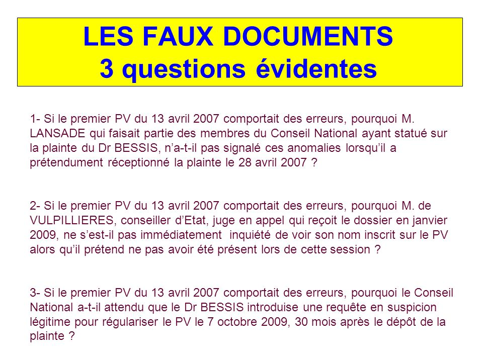 LES FAUX DOCUMENTS 3 questions évidentes