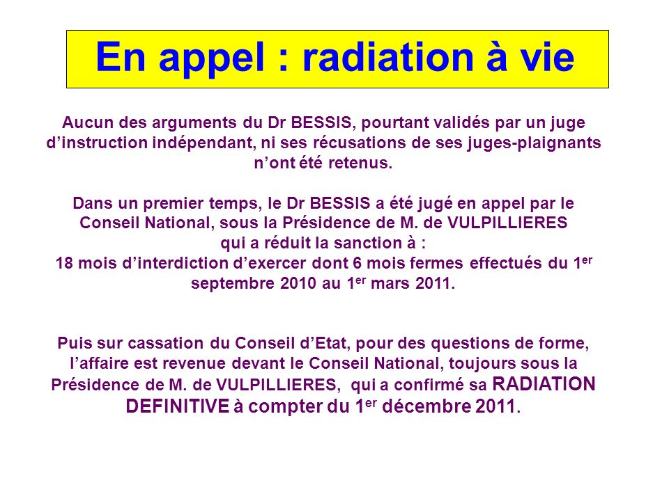 En appel : radiation à vie