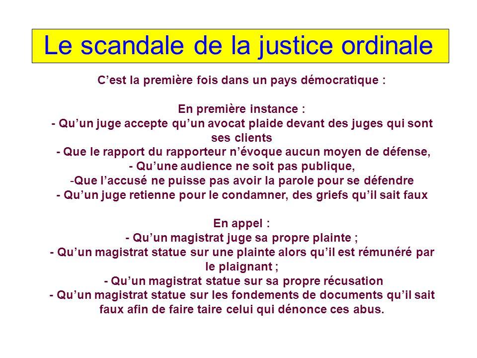 Le scandale de la justice ordinale