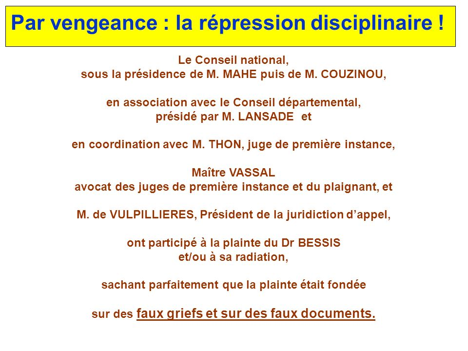 Par vengeance : la répression disciplinaire !