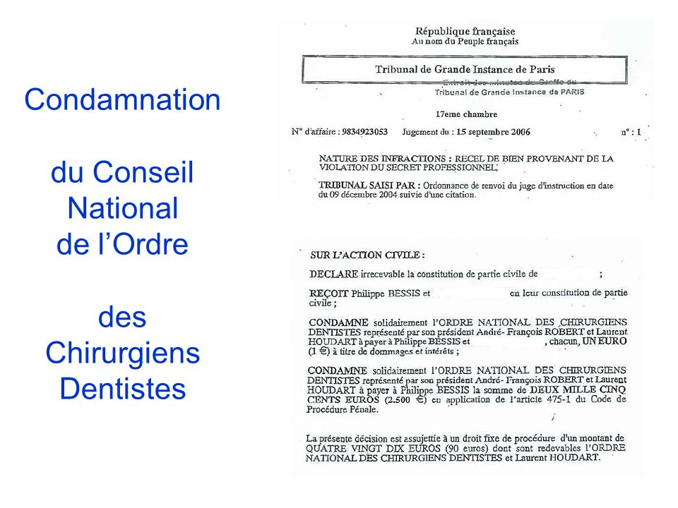 Condamnation du Conseil National de l'Ordre des Chirurgiens Dentistes