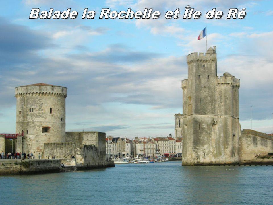 Balade la Rochelle et Île de Ré