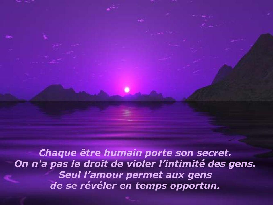 Chaque être humain porte son secret