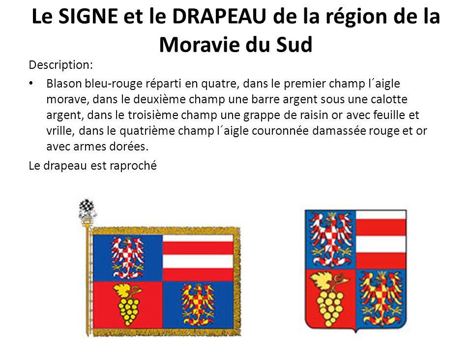 Le SIGNE et le DRAPEAU de la région de la Moravie du Sud
