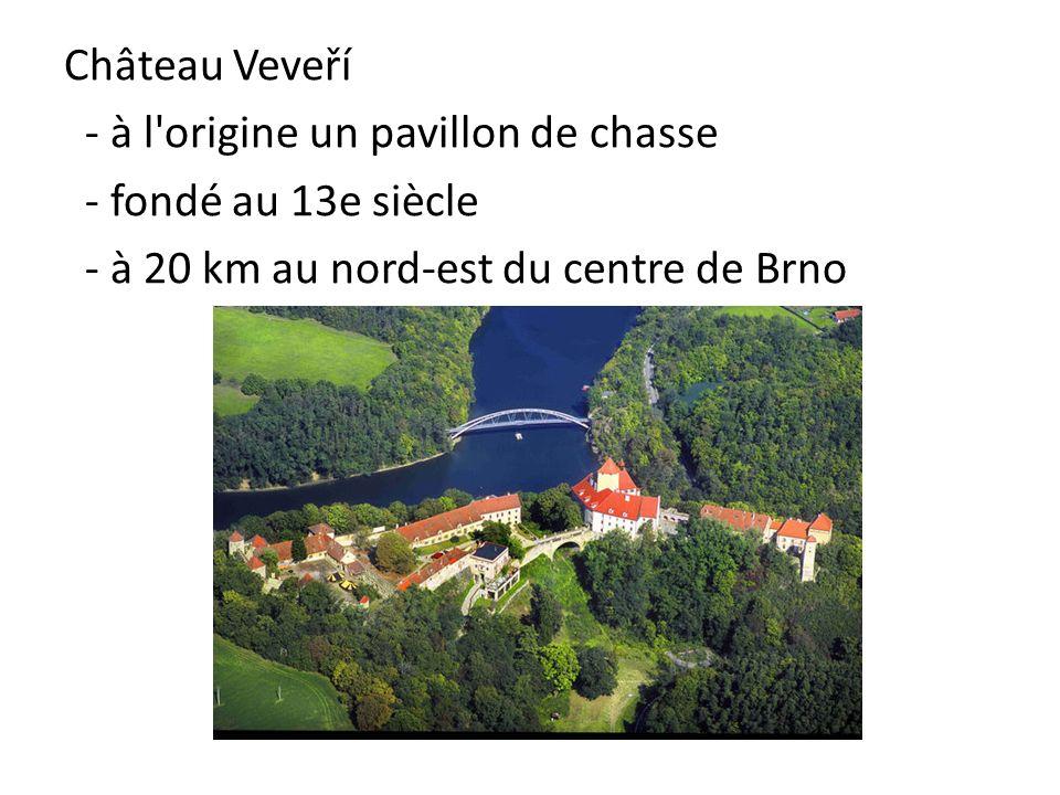 Château Veveří - à l origine un pavillon de chasse.