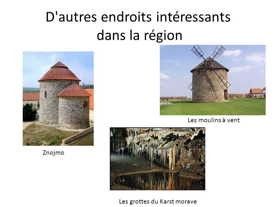 D autres endroits intéressants dans la région
