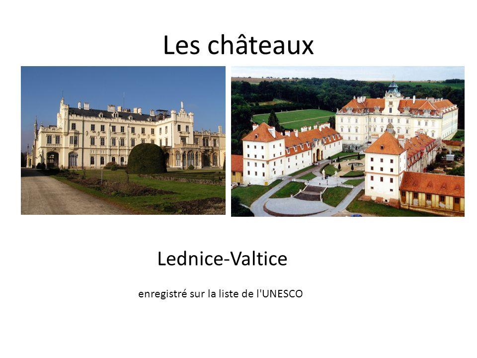 Les châteaux Lednice-Valtice enregistré sur la liste de l UNESCO