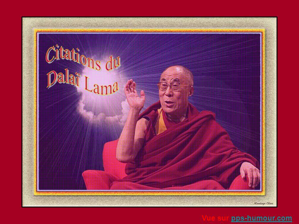 Citations du Dalaï Lama Vue sur pps-humour.com