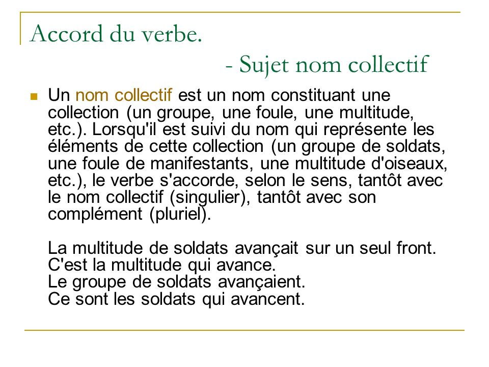Accord du verbe. - Sujet nom collectif