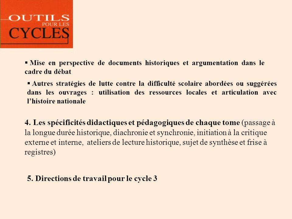 5. Directions de travail pour le cycle 3