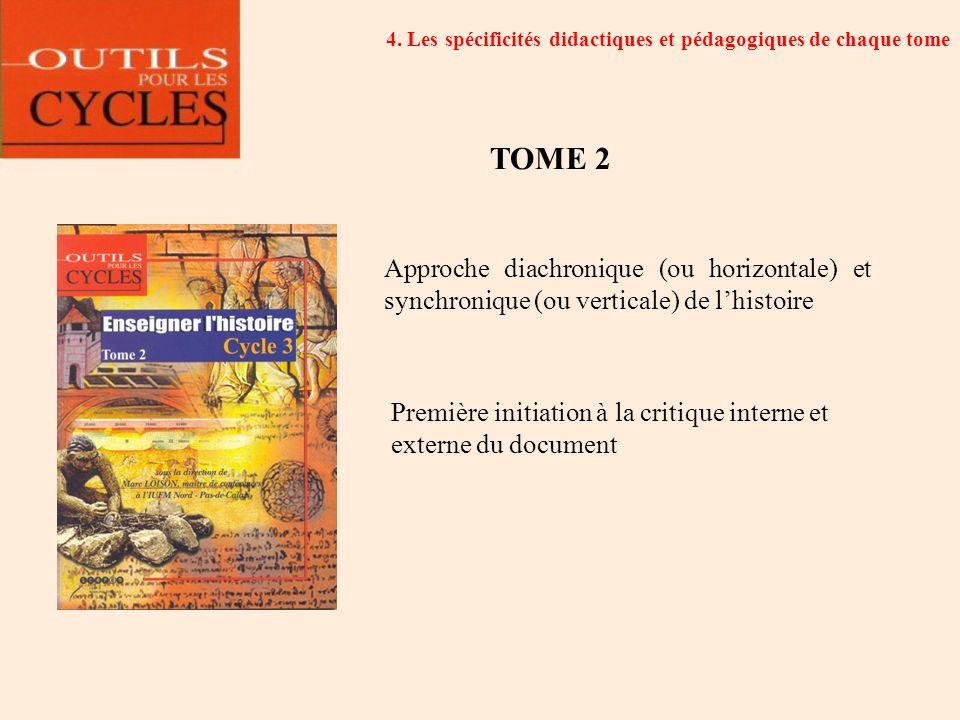 4. Les spécificités didactiques et pédagogiques de chaque tome