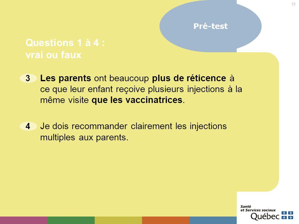 Questions 1 à 4 : vrai ou faux