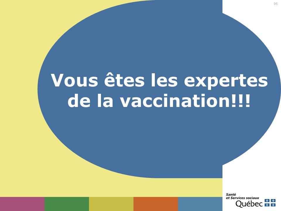 Vous êtes les expertes de la vaccination!!!